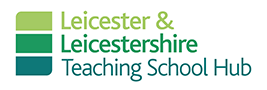 Leicester & Leicestershire Teaching School Hub